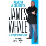 james whale almost a celebrity